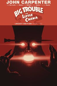 [Big Trouble In Little China: Legacy Edition: Volume 2 (Product Image)]