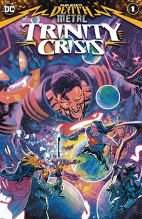 [The cover for Dark Nights: Death Metal: Trinity Crisis #1]