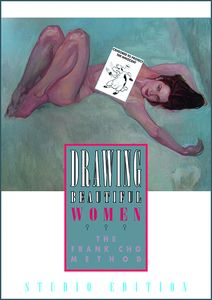 [Drawing Beautiful Women: Frank Cho Method (Signed Studio Edition Hardcover) (Product Image)]