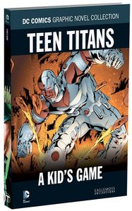 [DC: Graphic Novel Collection: Volume 97: Teen Titans: A Kid's Game (Hardcover) (Product Image)]