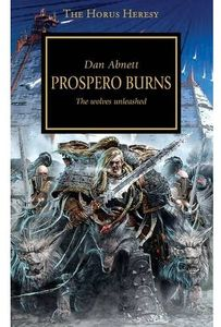 [Warhammer 40k: Horus Heresy Book 13: Prospero Burns (Product Image)]