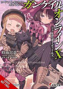 [Sword Art Online: Alternative Gun Gale Online: Volume 10 (Light Novel) (Product Image)]