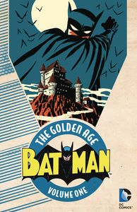 [Batman: The Golden Age: Volume 1 (Product Image)]