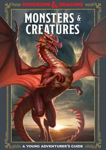 [Dungeons & Dragons: Monsters & Creatures: A Young Adventurers Guide (Hardcover) (Product Image)]