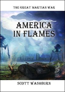 [The Great Martian War: America In Flames (Hardcover) (Product Image)]