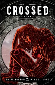 [Crossed: Badlands #23 (Red Crossed Variant) (Product Image)]