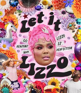 [Let it Lizzo!: 50 Reasons Why Lizzo Is Perfection (Hardcover) (Product Image)]