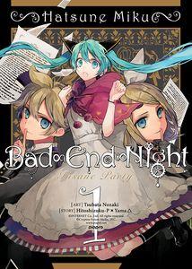 [Hatsune Miku: Bad End Night: Volume 1 (Product Image)]