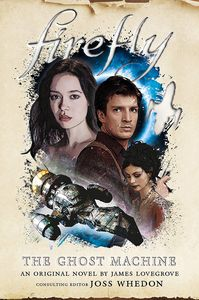 [Firefly: The Ghost Machine (Hardcover) (Product Image)]