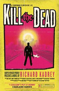 [Sandman Slim: Book 2: Kill The Dead (Product Image)]