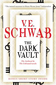 [The Dark Vault : The Archived and the Unbound Novels (Product Image)]