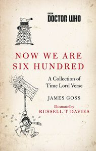 [Doctor Who: Now We Are Six Hundred: A Collection Of Time Lord Verse (Product Image)]
