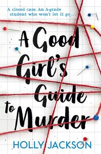 [A Good Girl's Guide To Murder (Signed Edition) (Product Image)]