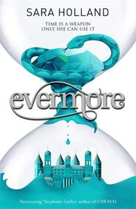 [Everless: Book 2: Evermore (Product Image)]