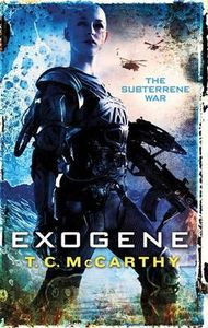 [Subterrene War: Book 2: Exogene (Product Image)]