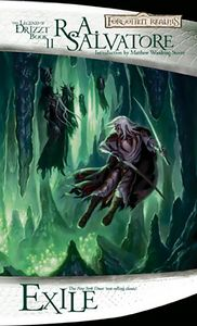 [Forgotten Realms: Legend Of Drizzt: Book 2: Exile (Product Image)]
