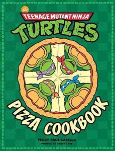[Teenage Mutant Ninja Turtles: Pizza Cookbook (Hardcover) (Product Image)]