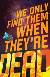 [We Only Find Them When They're Dead #1 (Cover A Main) (Product Image)]