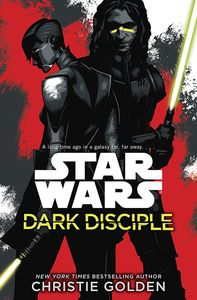 [Star Wars: Dark Disciple (Product Image)]
