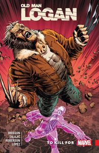 [Wolverine: Old Man Logan: Volume 8: To Kill For (Product Image)]