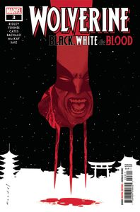 [Wolverine: Black White Blood #3 (Product Image)]