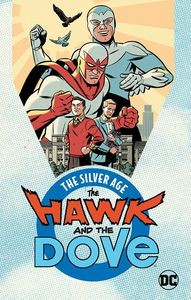 [The Hawk & The Dove: The Silver Age (Product Image)]