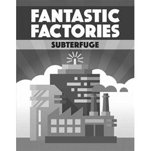 [Fantastic Factories: Subterfuge (Expansion) (Product Image)]