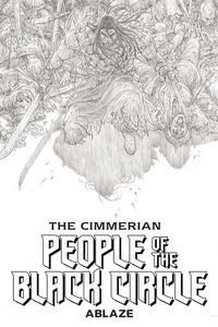 [Cimmerian People Of Black Circle #1 (Cover G Black & White Art Proof Variant) (Product Image)]