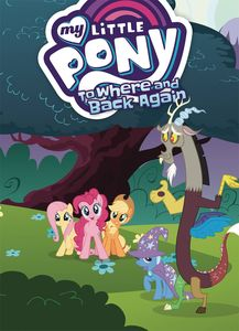 [My Little Pony: To Where & Back Again (Product Image)]