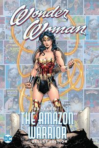 [Wonder Woman: 80 Years Of The Amazon Warrior (The Deluxe Edition) (Product Image)]