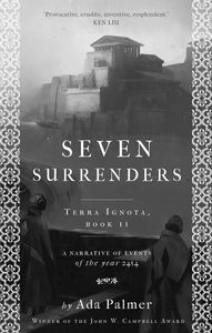 [Terra Ignota: Book 2: Seven Surrenders (Signed Edition) (Product Image)]