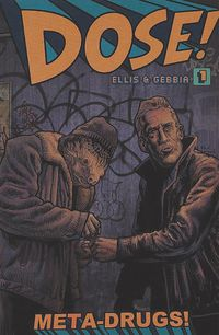 [The cover for Dose #1 (Cover A Gebbia)]