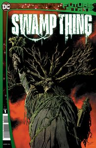 [Future State: Swamp Thing #1 (Product Image)]