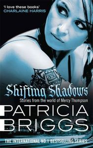[Shifting Shadows: Stories From The World Of Mercy Thompson (Product Image)]