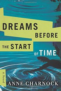 [Dreams Before The Start Of Time (Product Image)]