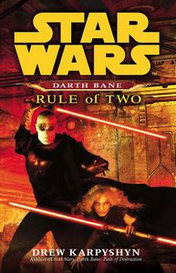 [Star Wars: Darth Bane: Rule Of Two (Product Image)]