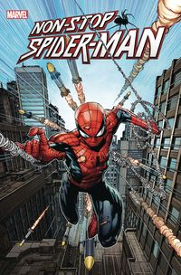 [The cover for Non-Stop Spider-Man #1]
