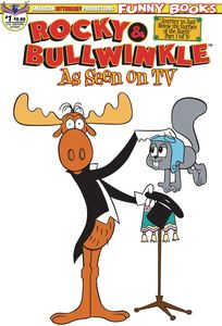 [Rocky & Bullwinkle: As Seen On TV #1 (Limited Edition Retro Animation Cover) (Product Image)]