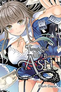 [Though You May Burn To Ash: Volume 2 (Product Image)]