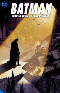 [Batman: The Road To No Mans Land Omnibus (Hardcover) (Product Image)]