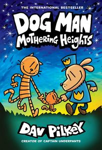 [Dog Man: Book 10: Mothering Heights (Hardcover) (Product Image)]