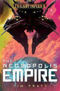 [Twilight Imperium: Book 2: The Necropolis Empire (Product Image)]