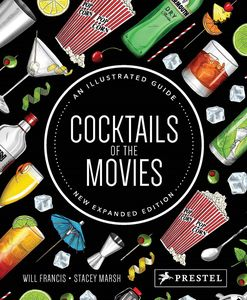 [Cocktails Of The Movies: An Illustrated Guide To Cinematic Mixology (New Expanded Edition) (Product Image)]
