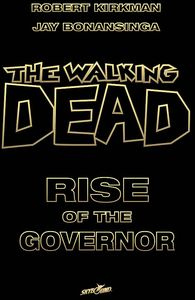 [The Walking Dead: Rise Of The Governor (Novel - Deluxe Slipcase Edition) (Product Image)]
