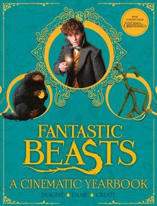 [Fantastic Beasts: A Cinematic Yearbook (Hardcover) (Product Image)]
