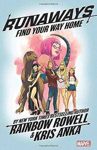 [Runaways: By Rainbow Rowell: Volume 1: Find Your Way Home (Product Image)]