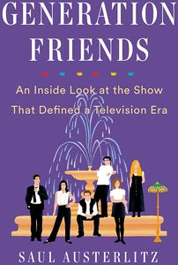 [Generation Friends: An Inside Look At The Show (Hardcover) (Product Image)]