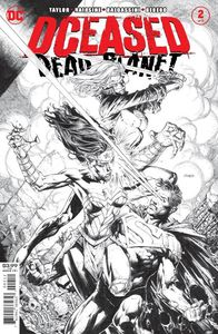 [DCeased: Dead Planet #2 (2nd Printing David Finch Black & White Variant) (Product Image)]