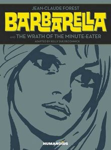 [Barbarella & The Wrath Of The Minute-Eater (Hardcover) (Product Image)]