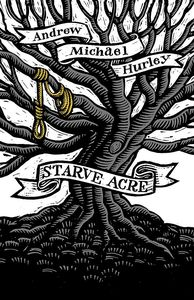 [Starve Acre (Signed Edition Hardcover) (Product Image)]